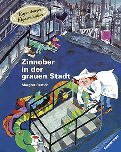 Lieblingskinderbücher Nr. 4 – Zinnober in der grauen Stadt