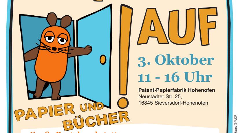 Türöffner-Tag 2019 am 3. Oktober in der Patent-Papierfabrik Hohenofen